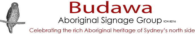 Budawa Aboriginal Signage Group